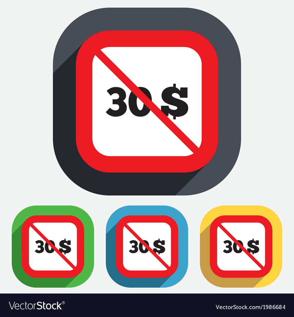 No 30 dollars sign icon usd currency symbol vector | Price: 1 Credit (USD $1)