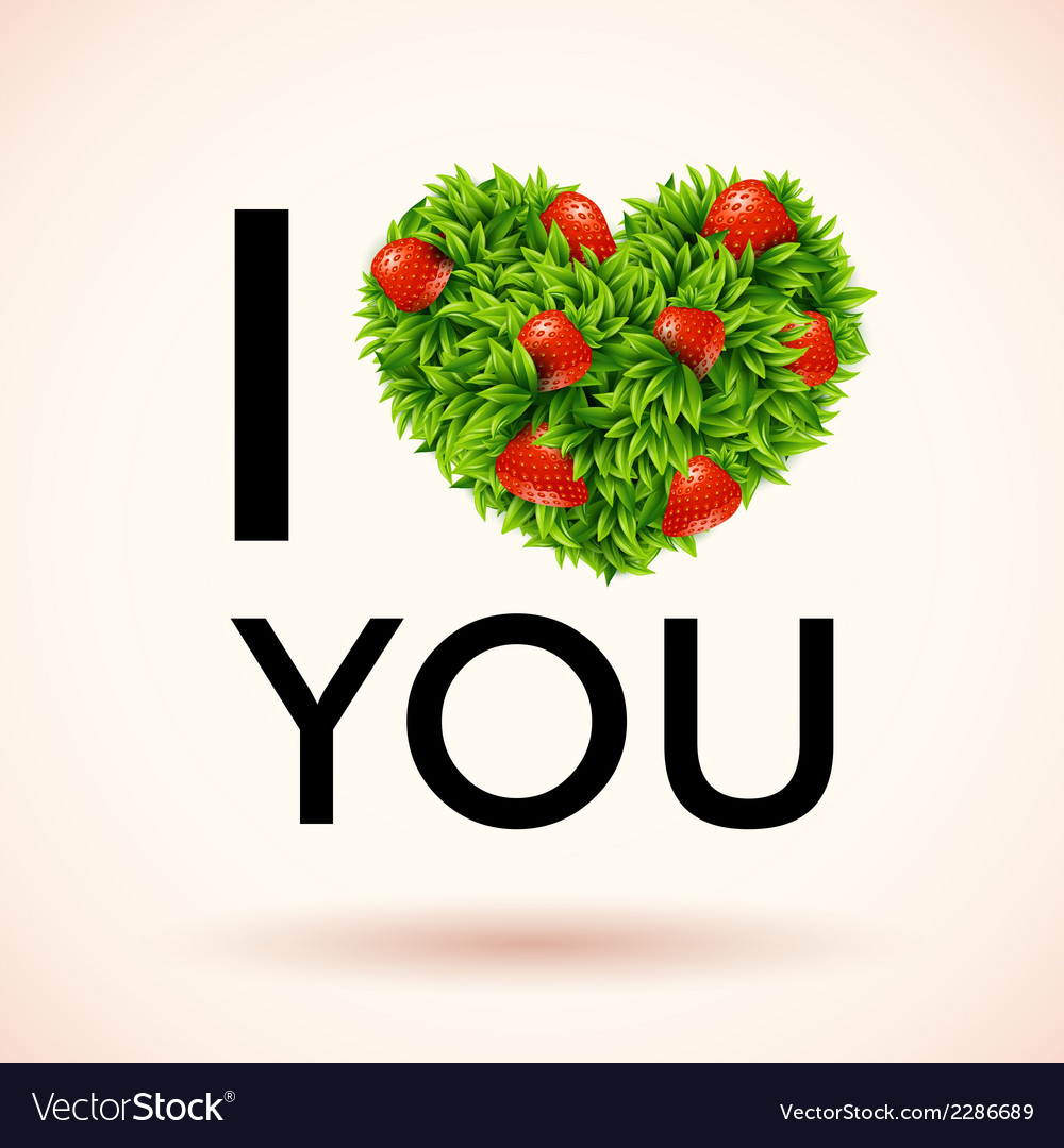 I love you heart made of leaves and strawberries vector | Price: 1 Credit (USD $1)