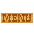 Nameplate of wood with word menu vector