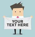Businessman holding a banner for your text vector