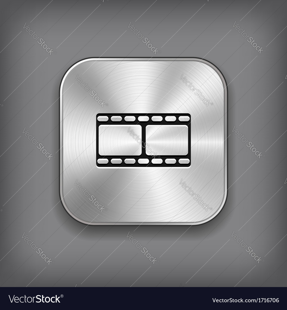 Film icon - metal app button vector | Price: 1 Credit (USD $1)