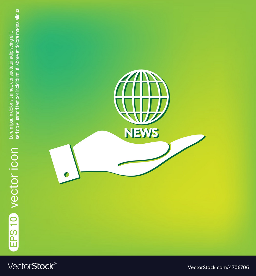 Hand holding a globe symbol news symbol news icon vector | Price: 1 Credit (USD $1)