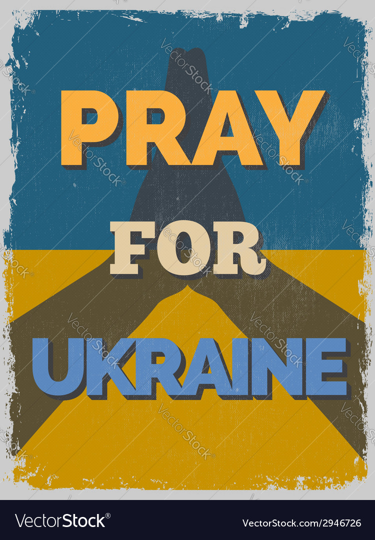 Pray for ukraine motivational poster vector | Price: 1 Credit (USD $1)