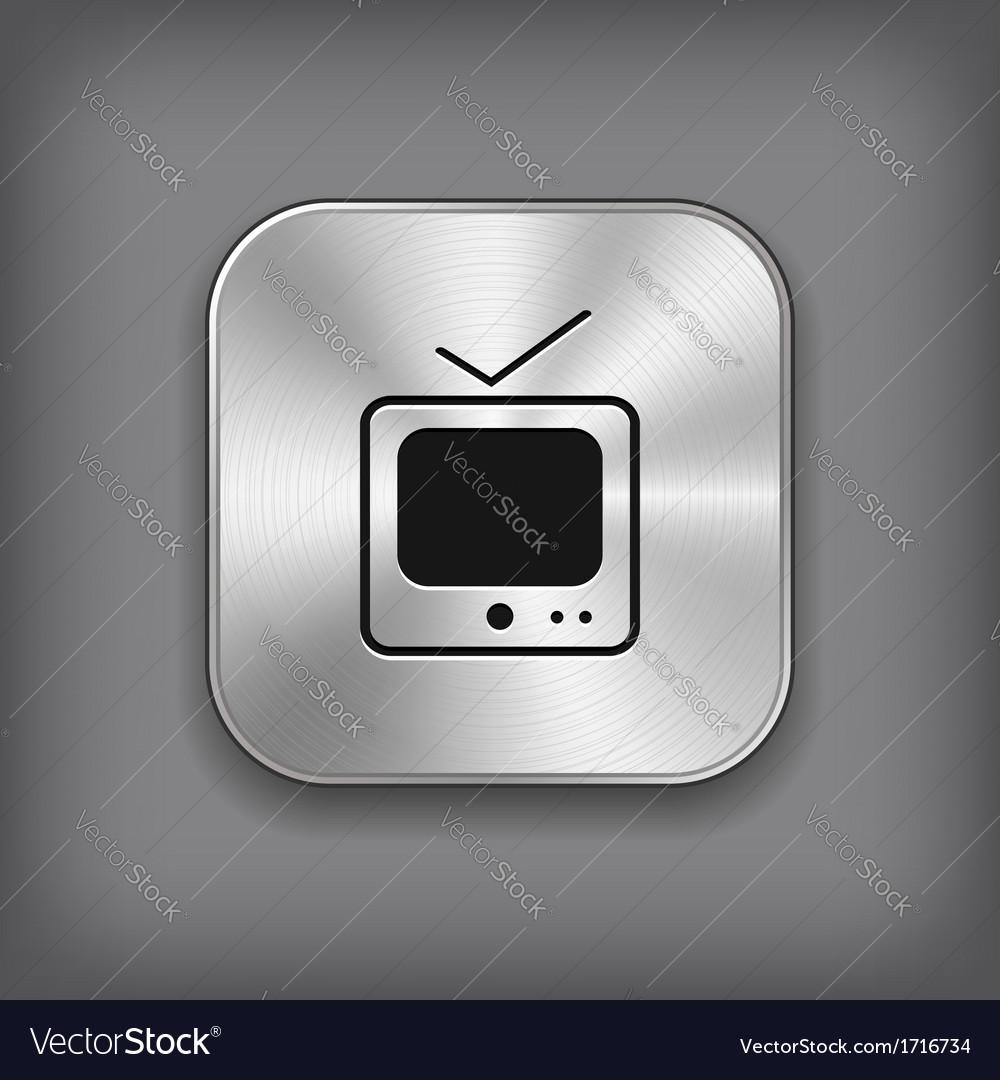 Tv icon - metal app button vector | Price: 1 Credit (USD $1)