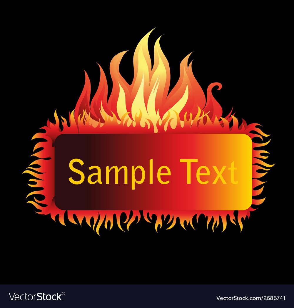 Fire frame isolated on black background vector | Price: 1 Credit (USD $1)