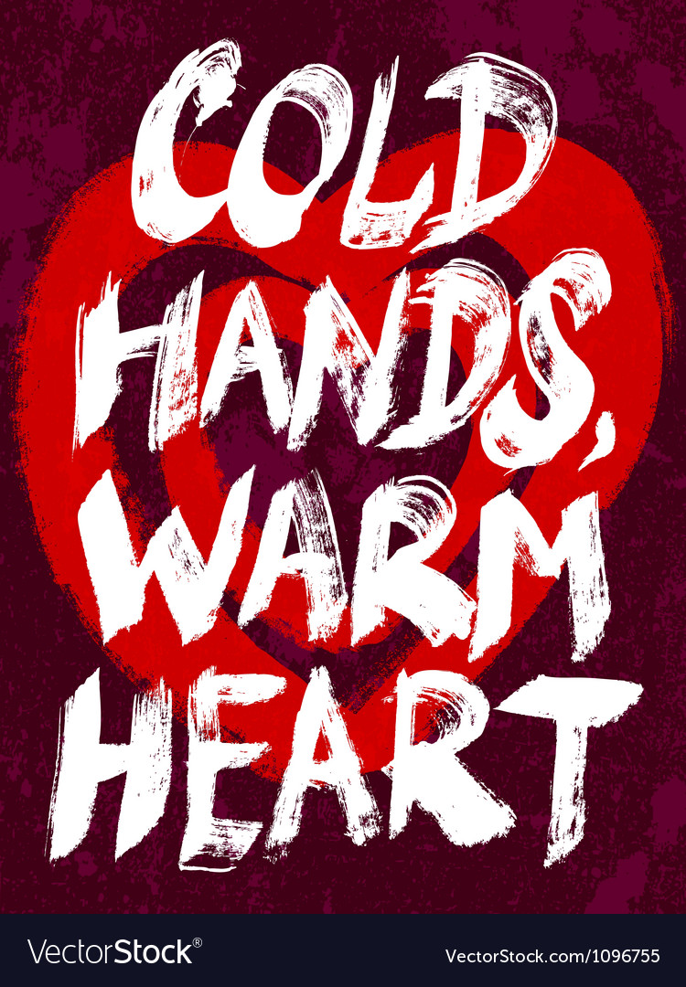 Cold hands warm heart typography vector | Price: 1 Credit (USD $1)