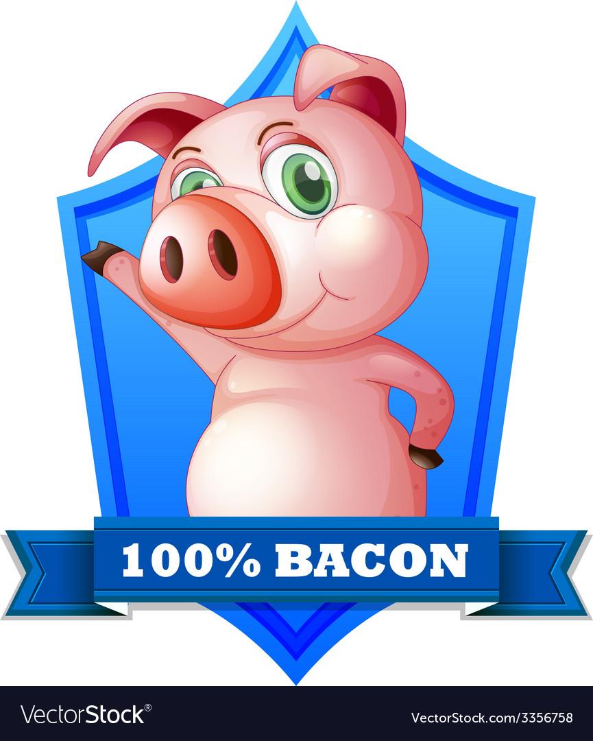 Bacon label vector   Price: 1 Credit (USD $1)