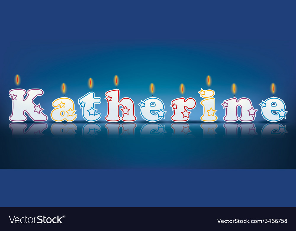 Katherine written with burning candles vector   Price: 1 Credit (USD $1)