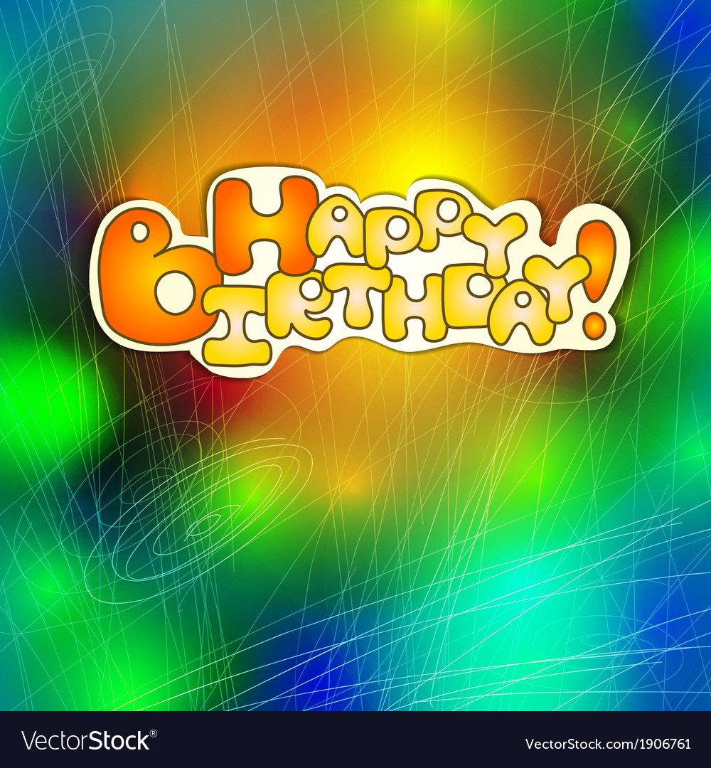 Happy birthday card on abstract background vector   Price: 1 Credit (USD $1)