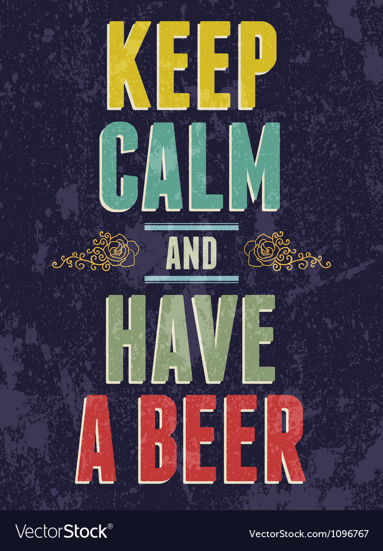 Keep calm and have a beer typography vector | Price: 1 Credit (USD $1)
