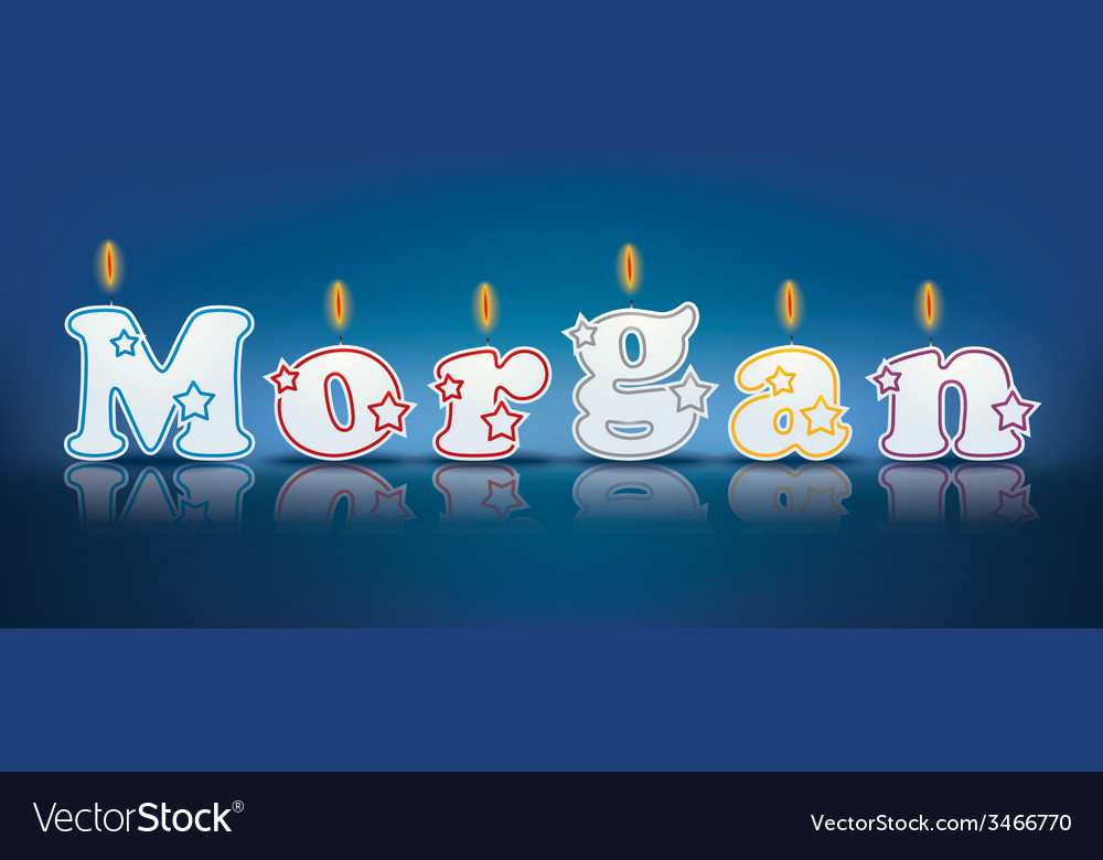 Morgan written with burning candles vector | Price: 1 Credit (USD $1)
