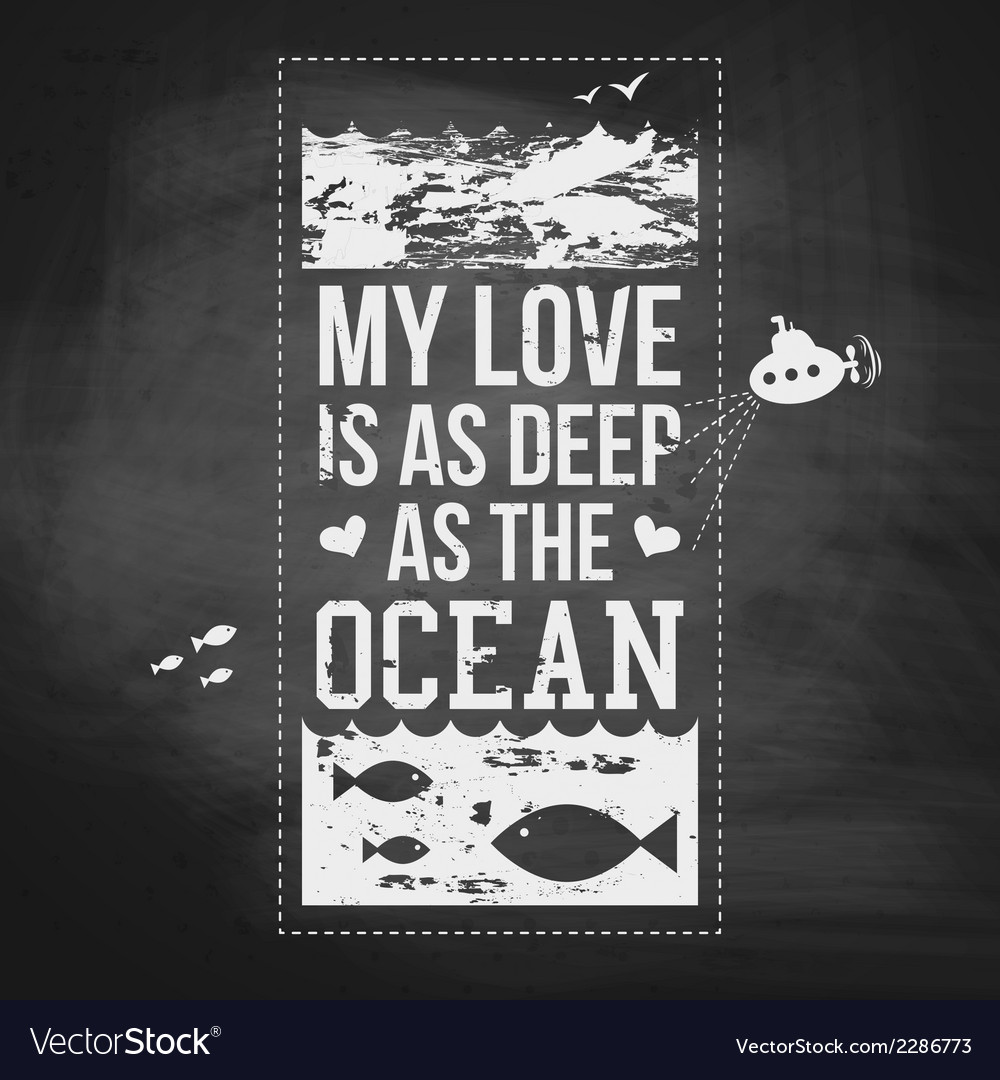 My love is as deep as the ocean typography design vector | Price: 1 Credit (USD $1)