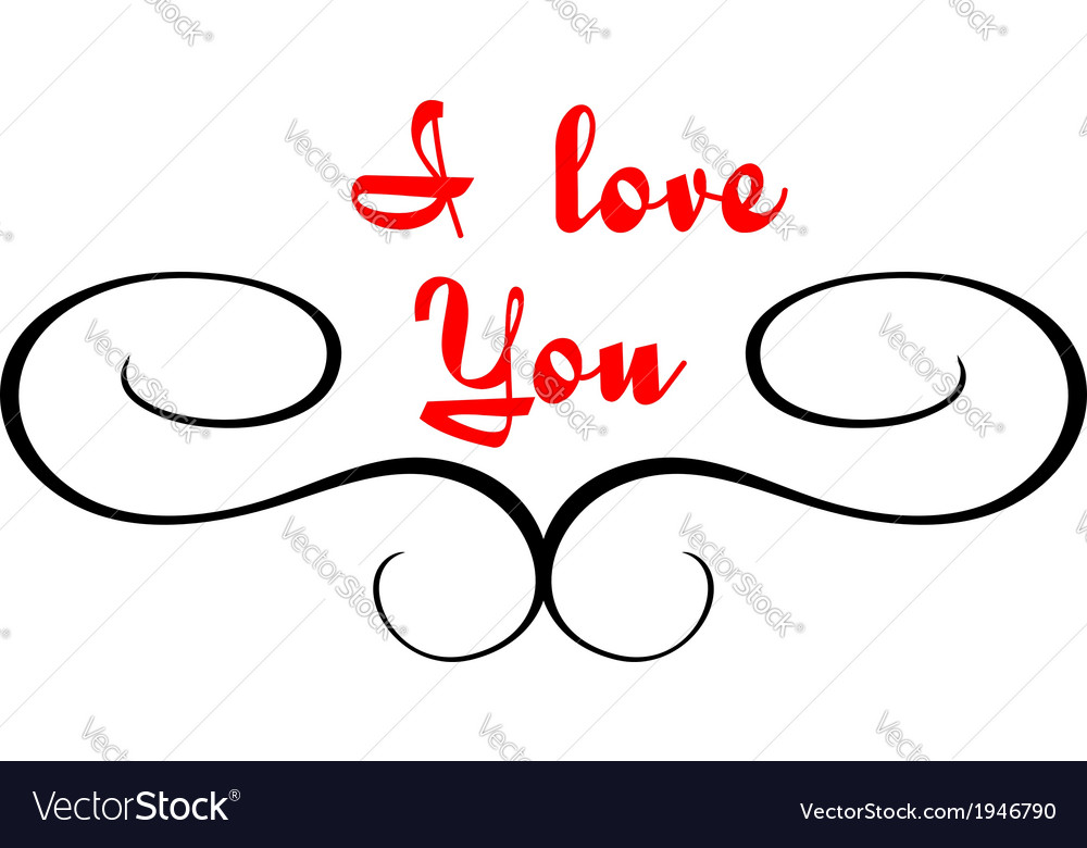 Calligraphic header with i love you text vector | Price: 1 Credit (USD $1)
