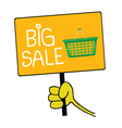 Hand holding a sign with message for big sale vector
