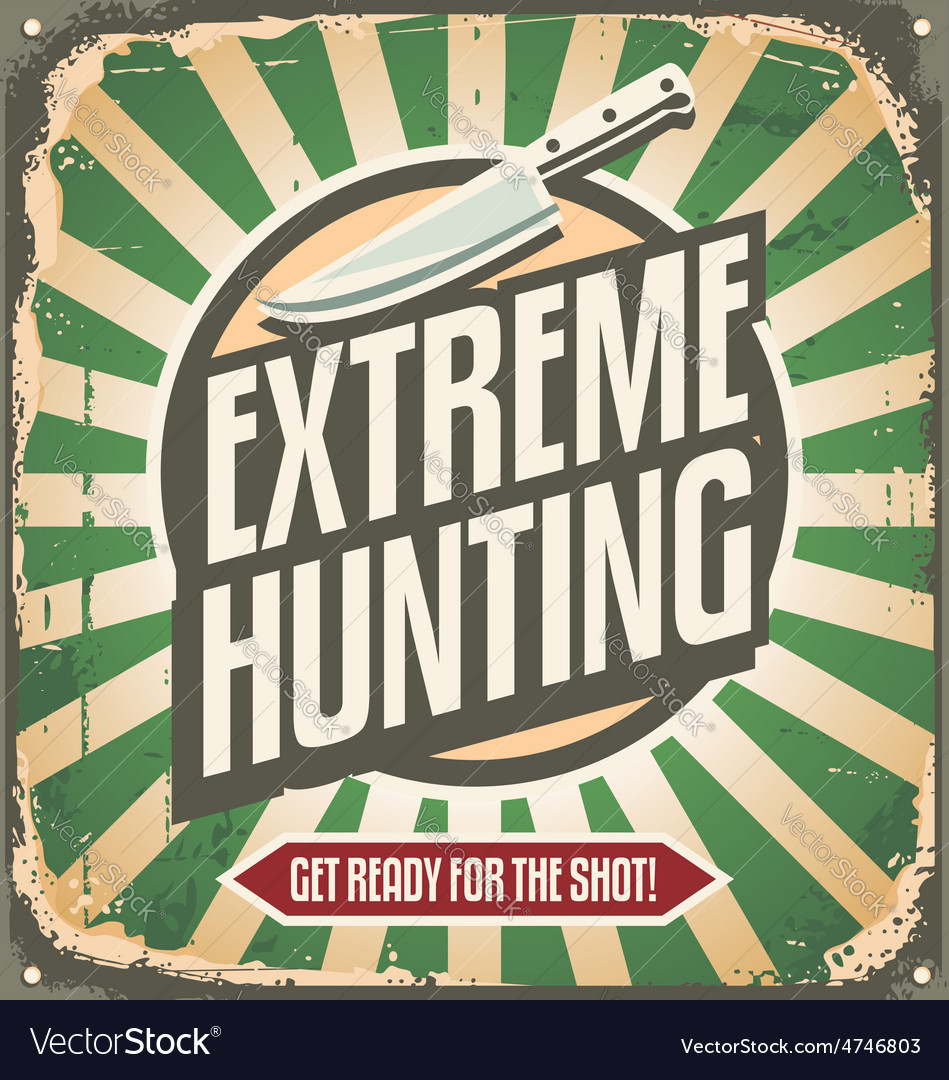 Extreme hunting vintage tin sign vector | Price: 1 Credit (USD $1)