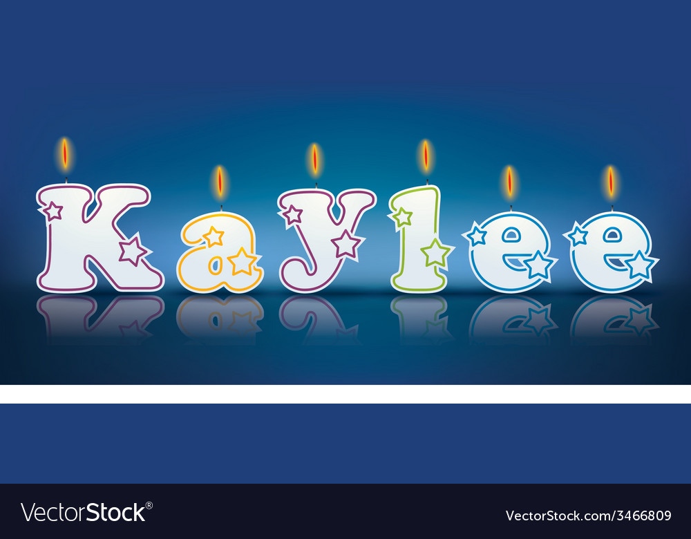 Kaylee written with burning candles vector   Price: 1 Credit (USD $1)