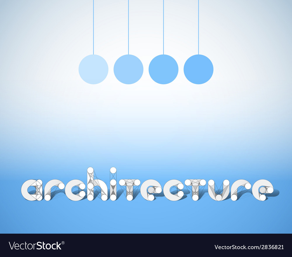 Abstract combination of word architecture vector | Price: 1 Credit (USD $1)