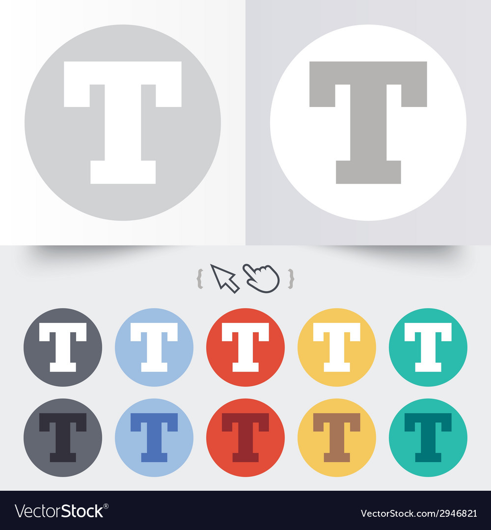 Text edit sign icon letter t button vector | Price: 1 Credit (USD $1)