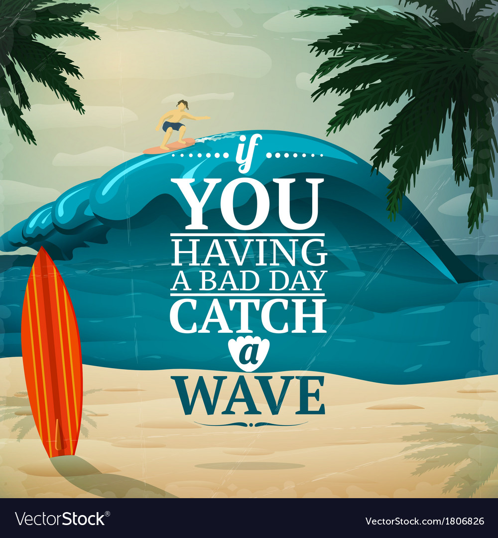 Catch a wave surfboard poster vector | Price: 1 Credit (USD $1)