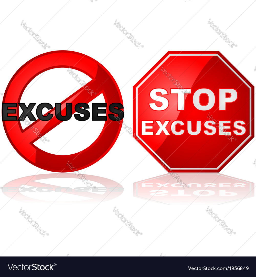No excuses vector | Price: 1 Credit (USD $1)