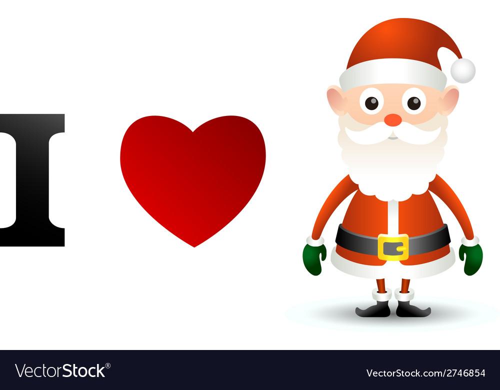 I love santa claus card vector | Price: 1 Credit (USD $1)