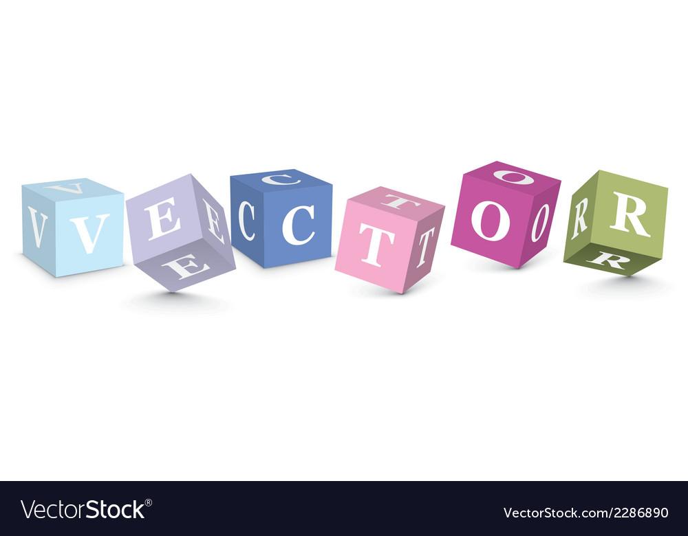 Word written with alphabet blocks vector | Price: 1 Credit (USD $1)