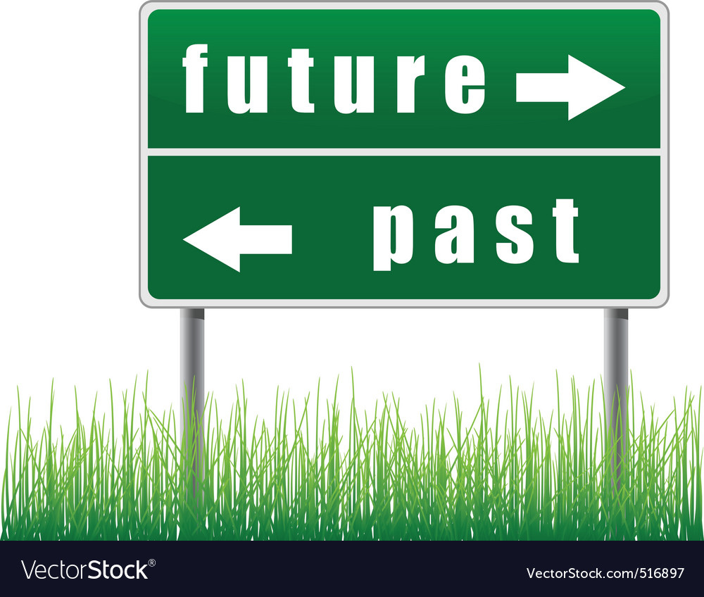 Traffic sign future past grass below vector | Price: 1 Credit (USD $1)