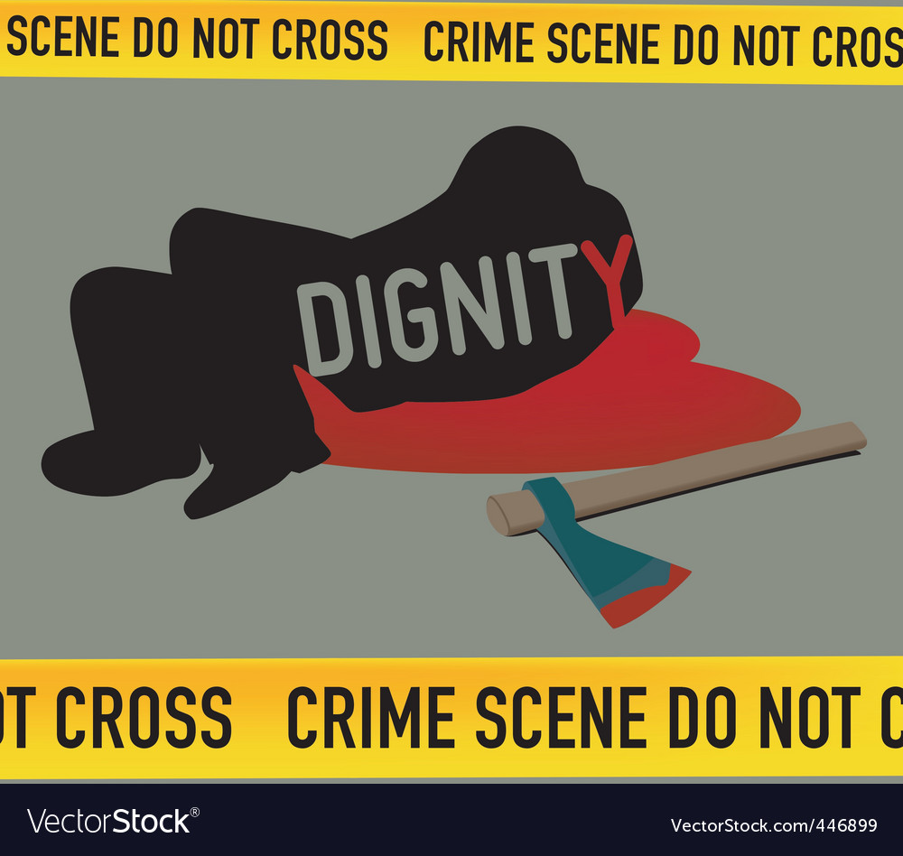 Crime scene dignity is dead vector | Price: 1 Credit (USD $1)