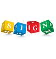 Word sign written with alphabet blocks vector