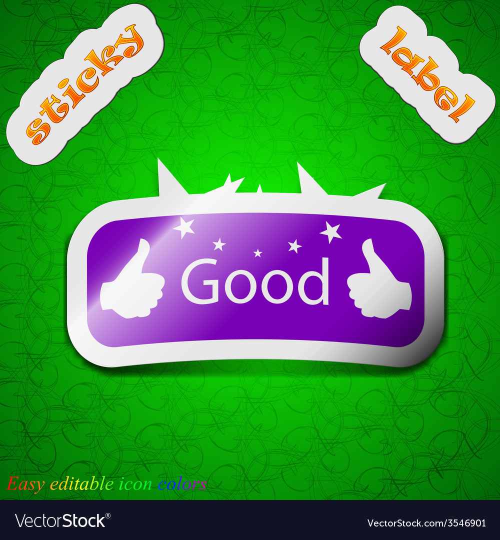 Good icon sign symbol chic colored sticky label on vector | Price: 1 Credit (USD $1)