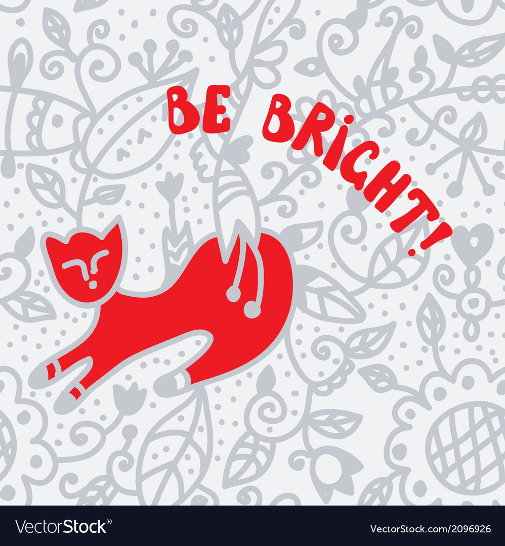 Be bright greeting card with cat vector | Price: 1 Credit (USD $1)