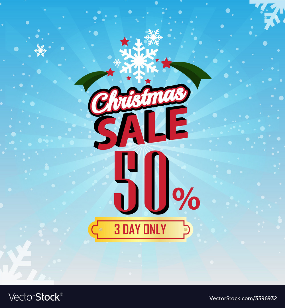 Christmas sale 50 percent typographic background vector | Price: 1 Credit (USD $1)