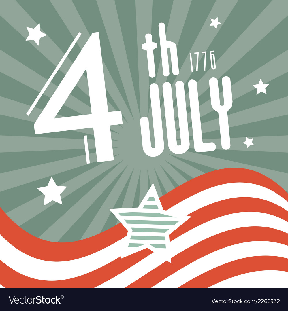 Fourth july 1776 independence day retro background vector | Price: 1 Credit (USD $1)