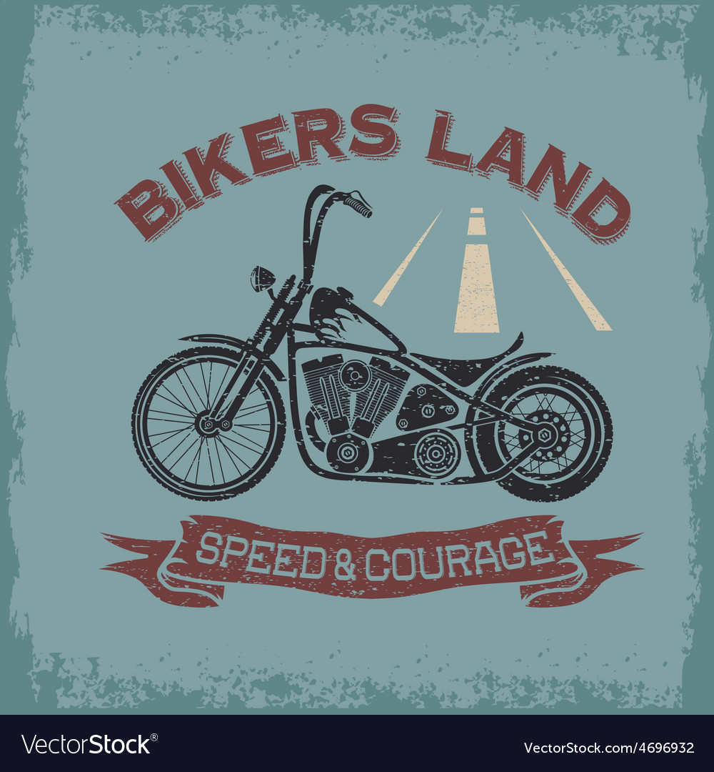 Grunge vintage poster bikers land with motorbike vector | Price: 1 Credit (USD $1)
