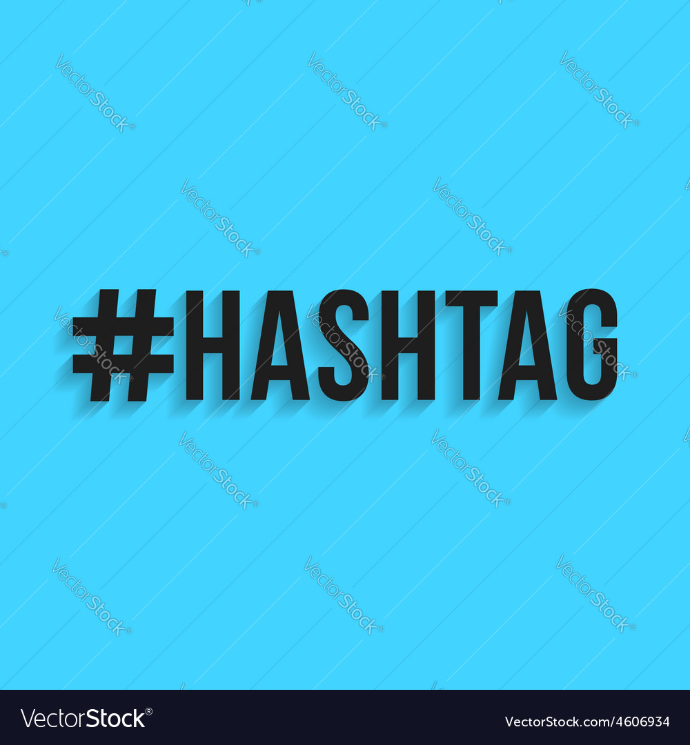 Hashtag black lettering with shadow vector | Price: 1 Credit (USD $1)
