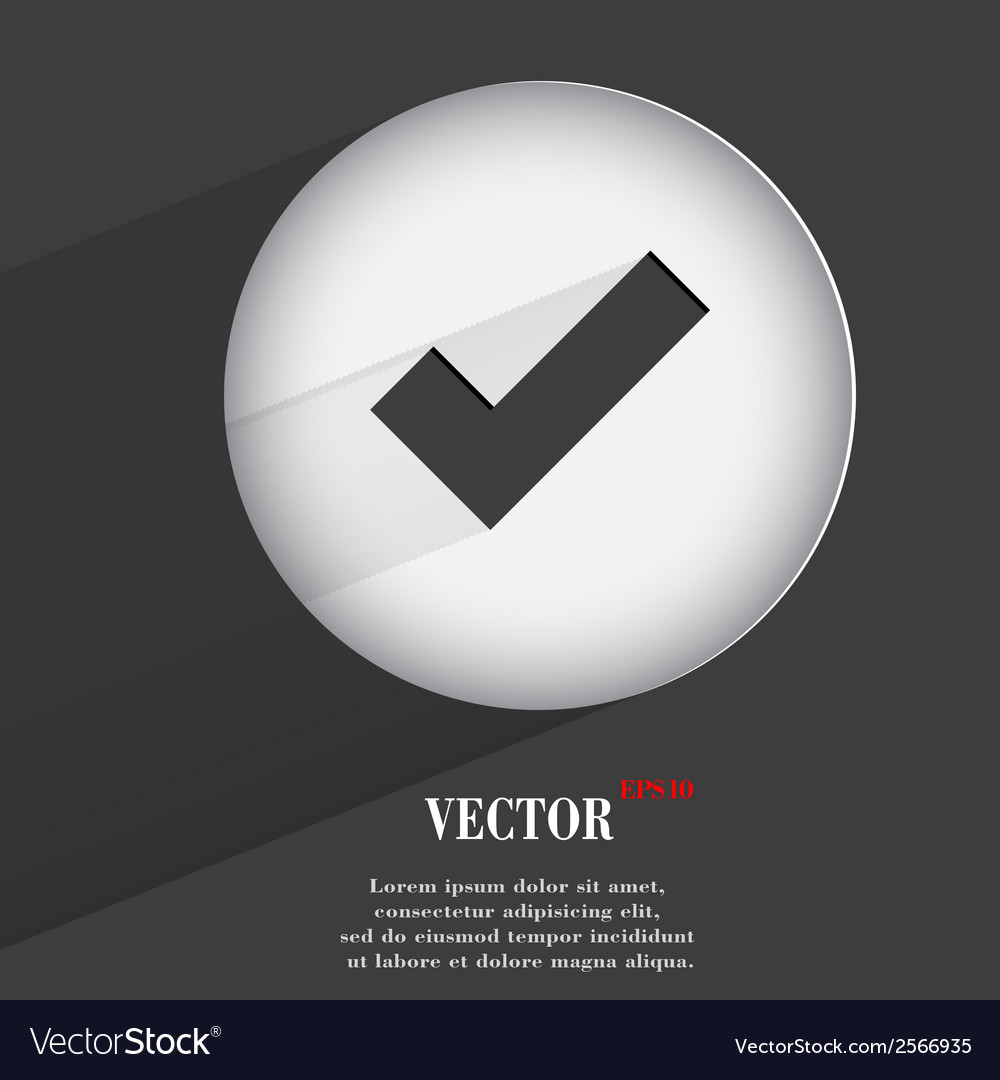 Tick flat modern web button with long shadow and vector | Price: 1 Credit (USD $1)