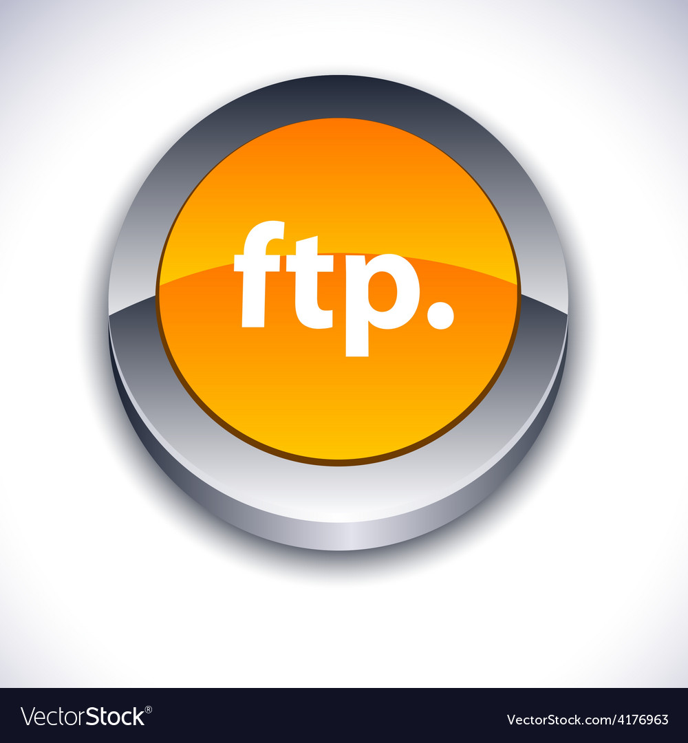 Ftp 3d button vector | Price: 1 Credit (USD $1)