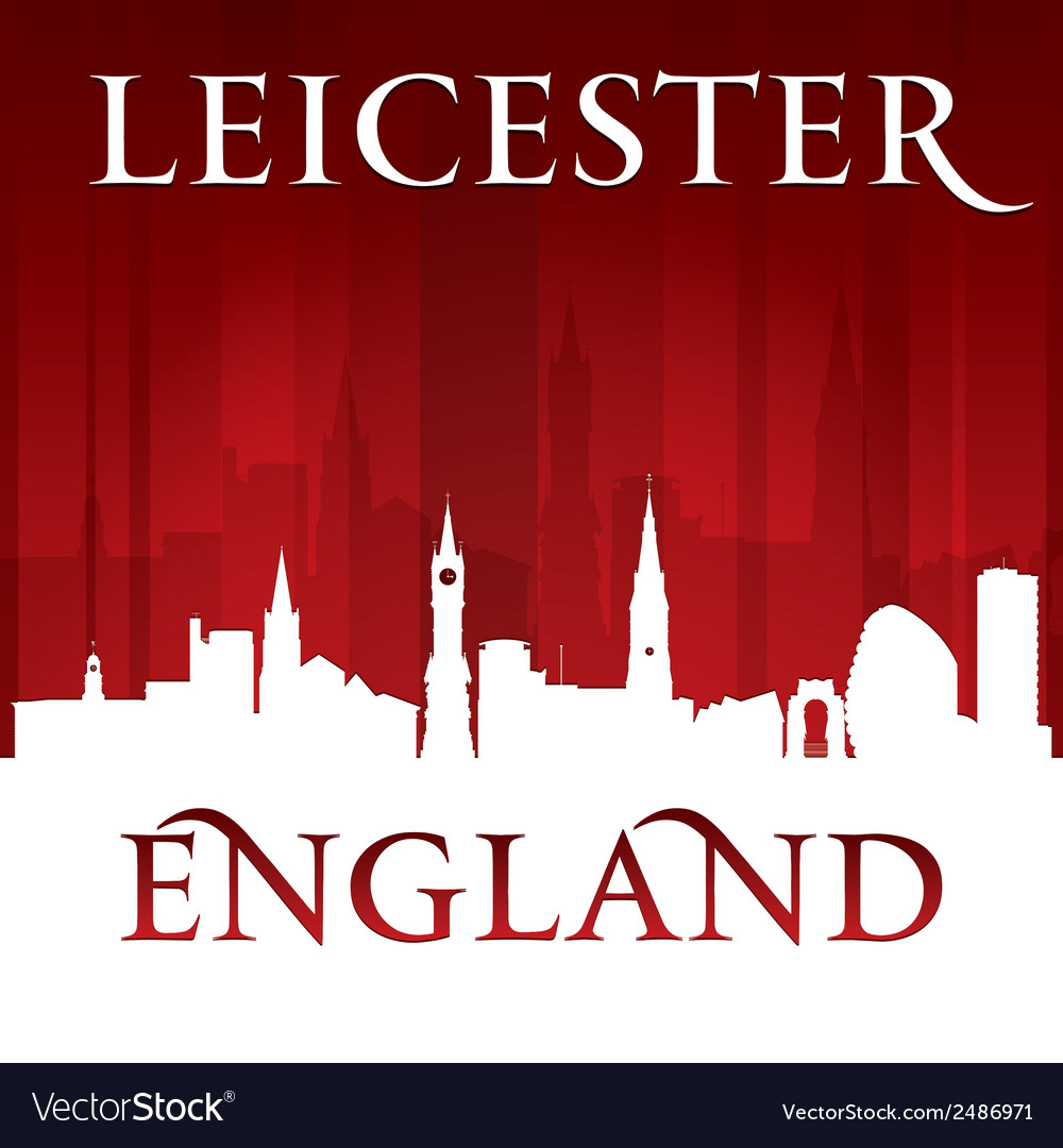 Leicester england city skyline silhouette vector | Price: 1 Credit (USD $1)