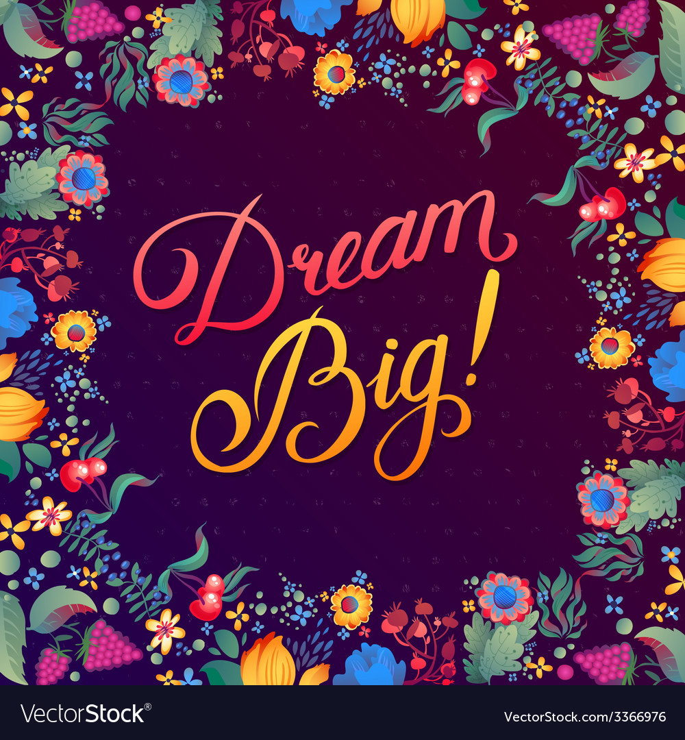 Callygraphical quote dream big design vector | Price: 3 Credit (USD $3)