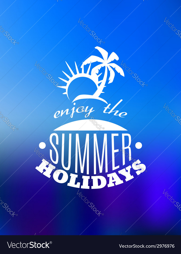 Enjoy the summer holidays poster design vector | Price: 1 Credit (USD $1)