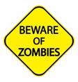 Beware of zombies vector
