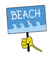 Hand holding a sign with a message for beach vector