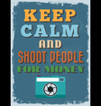 Motivational phrase poster vintage style keep calm vector