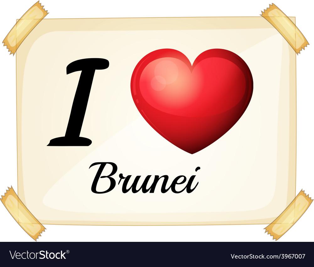 I love brunei vector | Price: 1 Credit (USD $1)