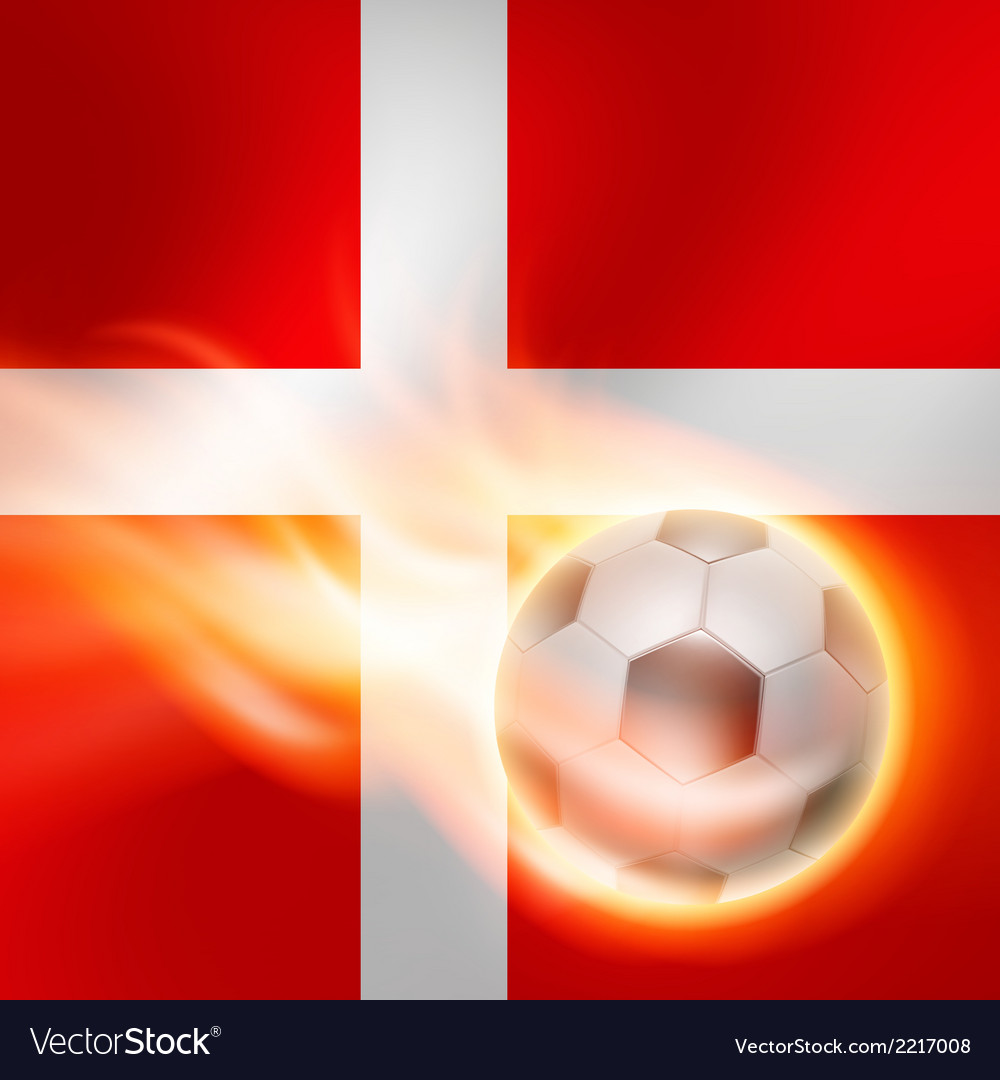 Burning football on denmark flag background vector | Price: 1 Credit (USD $1)