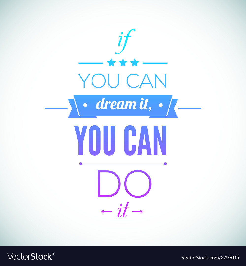 You can do it quote typographical poster design vector | Price: 1 Credit (USD $1)