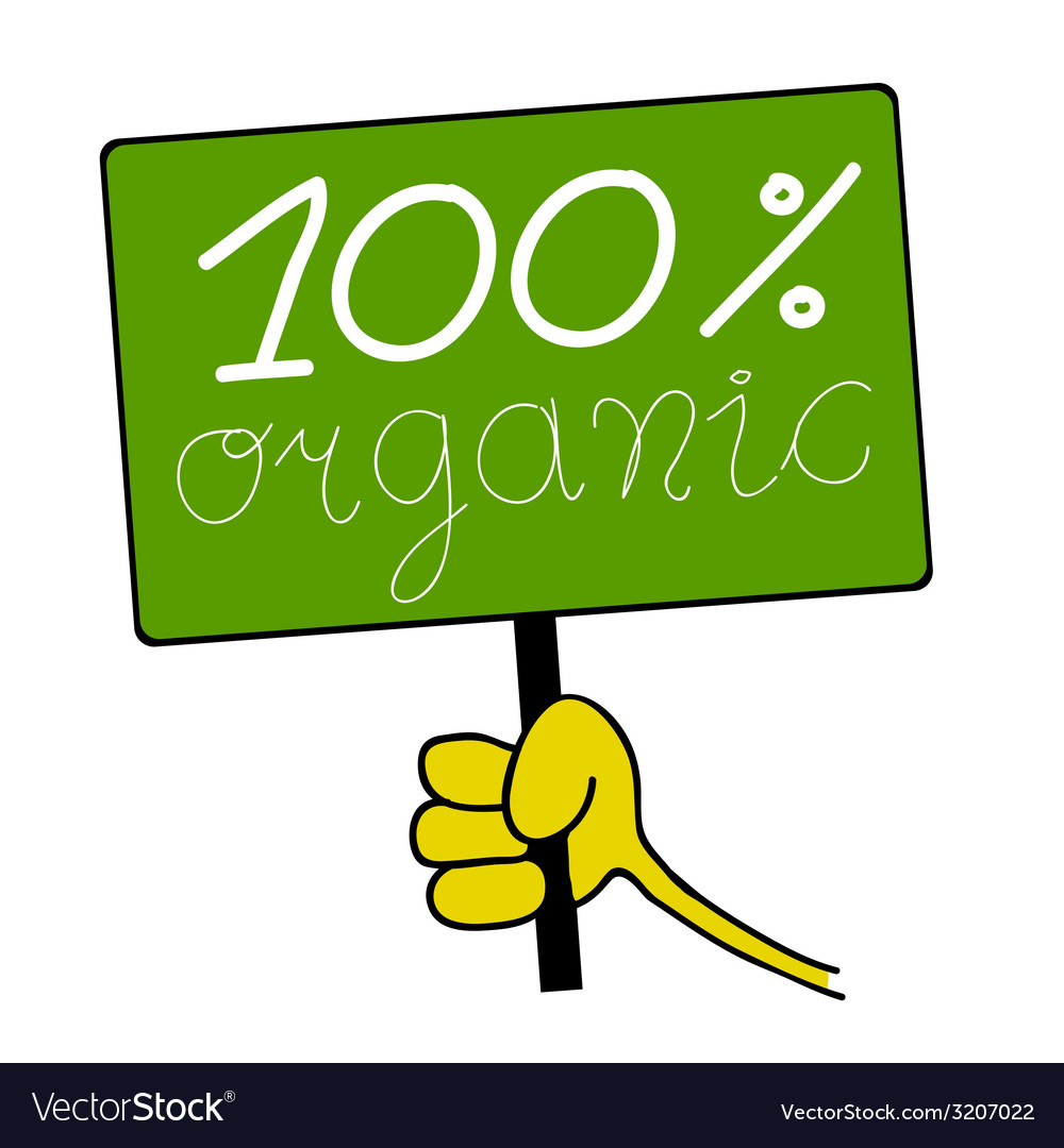 Hand hold board with organic message vector | Price: 1 Credit (USD $1)