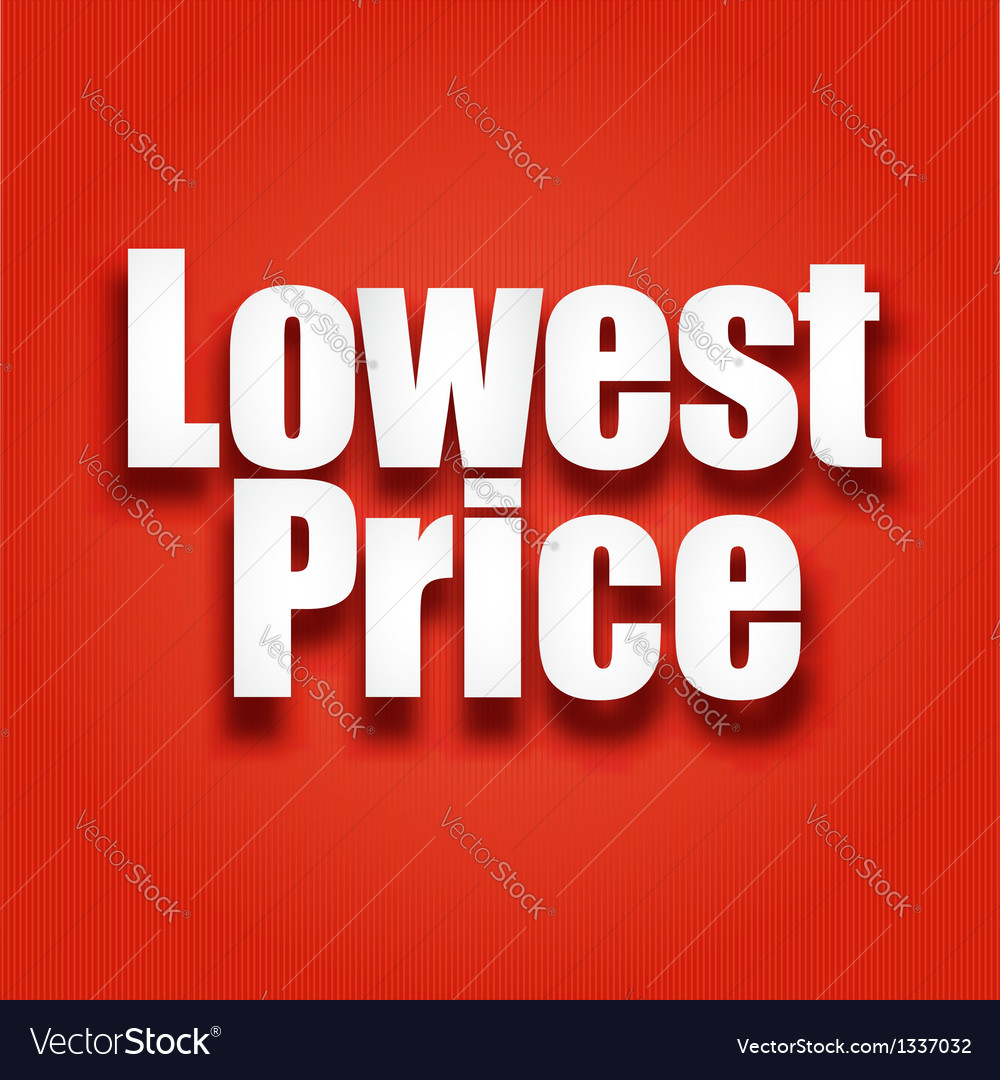 Lowest price poster vector   Price: 1 Credit (USD $1)