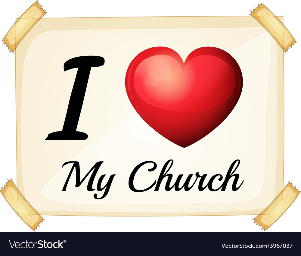 I love my church vector | Price: 1 Credit (USD $1)