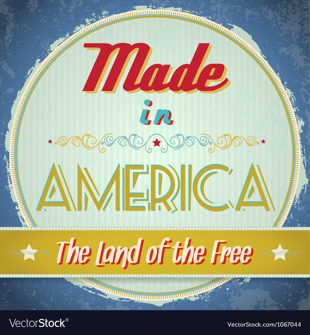 Vintage made in america sign vector | Price: 1 Credit (USD $1)